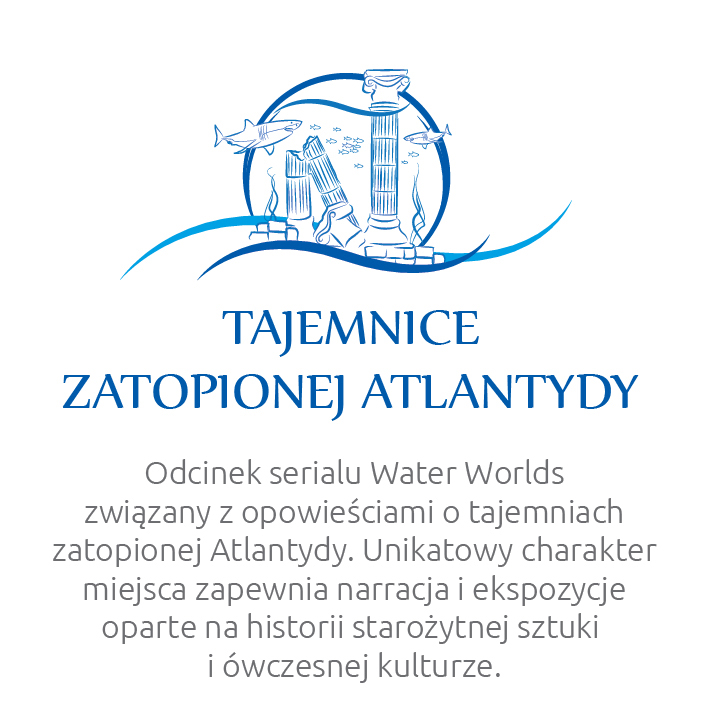 Water Worlds – Tajemnice Atlantydy